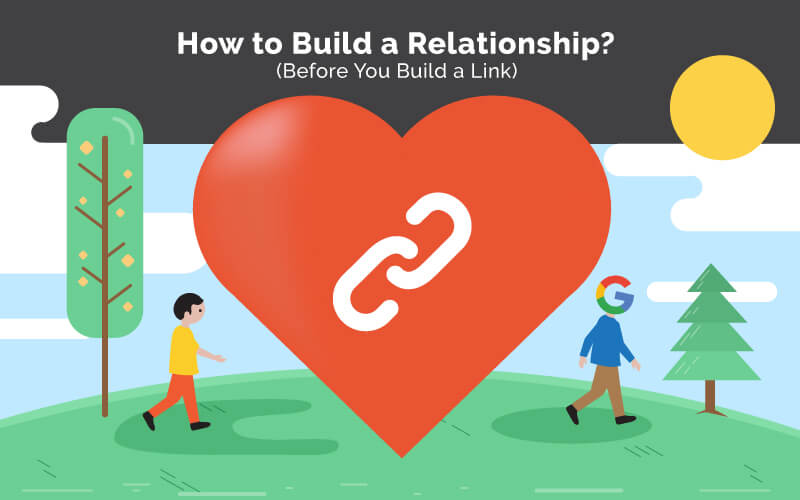build relationship first before getting a link