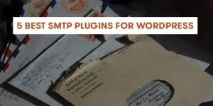 best smtp plugins for wordpress