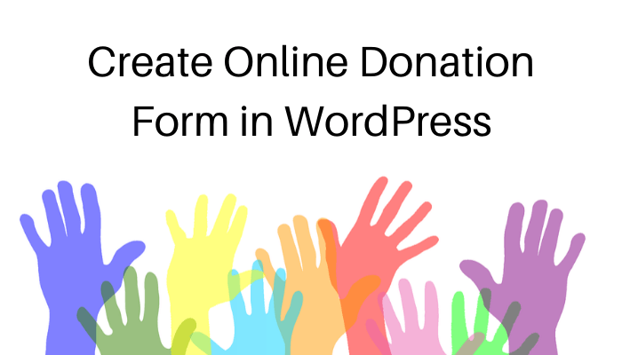 Create Online Donation Form in WordPress